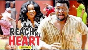 Video: Reach My Heart [Season 3] - 2018 Latest Nigerian Nollywoood Movies